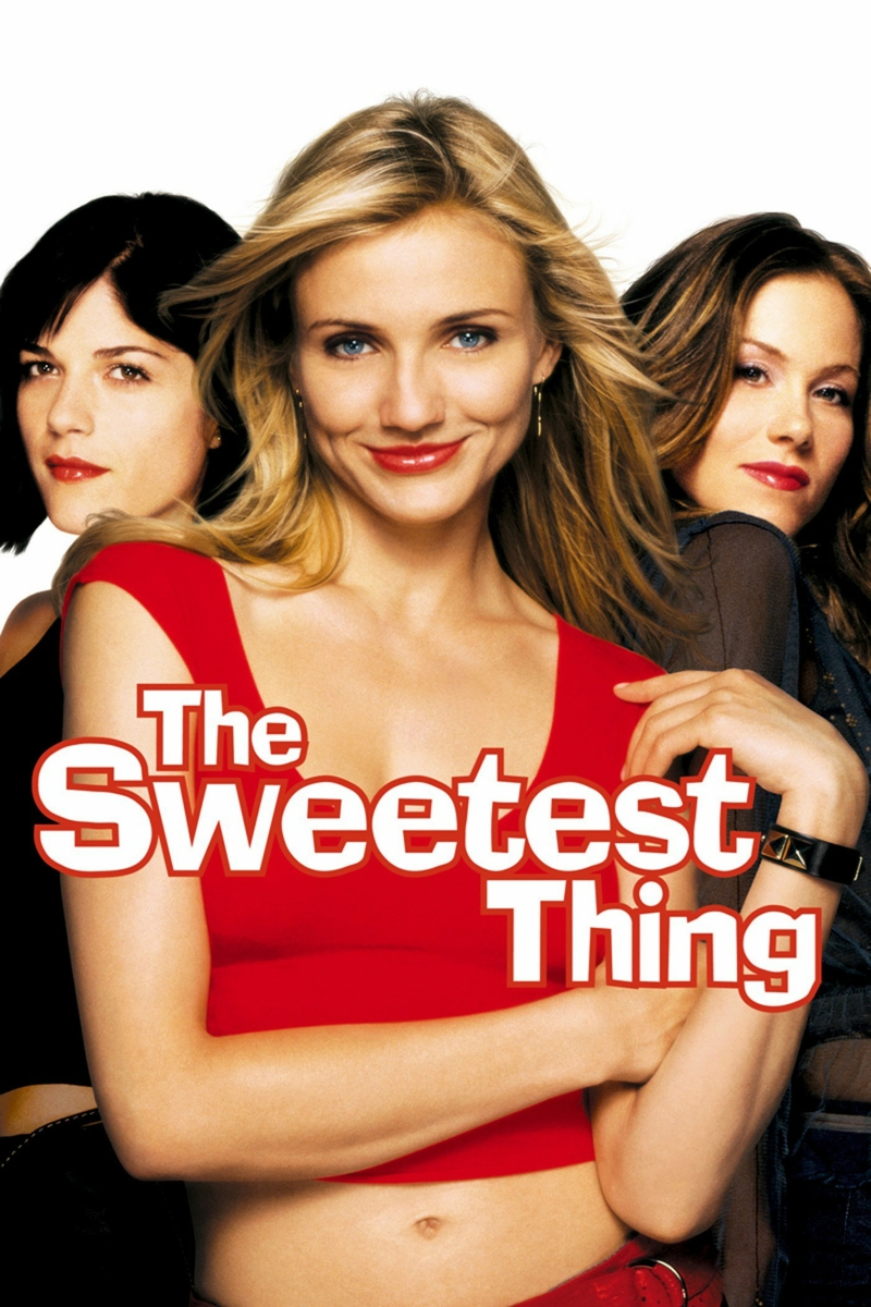 Cameron Diaz Filme The Sweetest Thing 2002