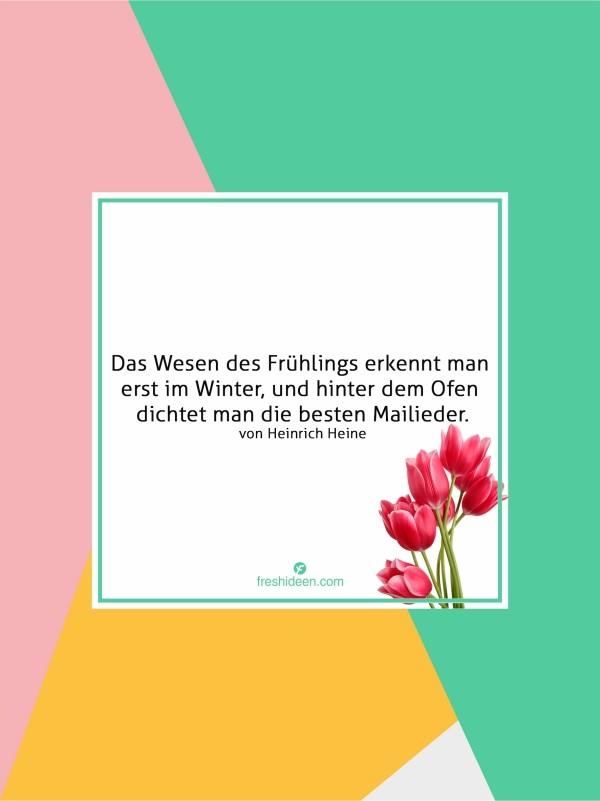 Zitate Frühling Heinrich Heine Frühlingsbeginn Freude ausdrücken