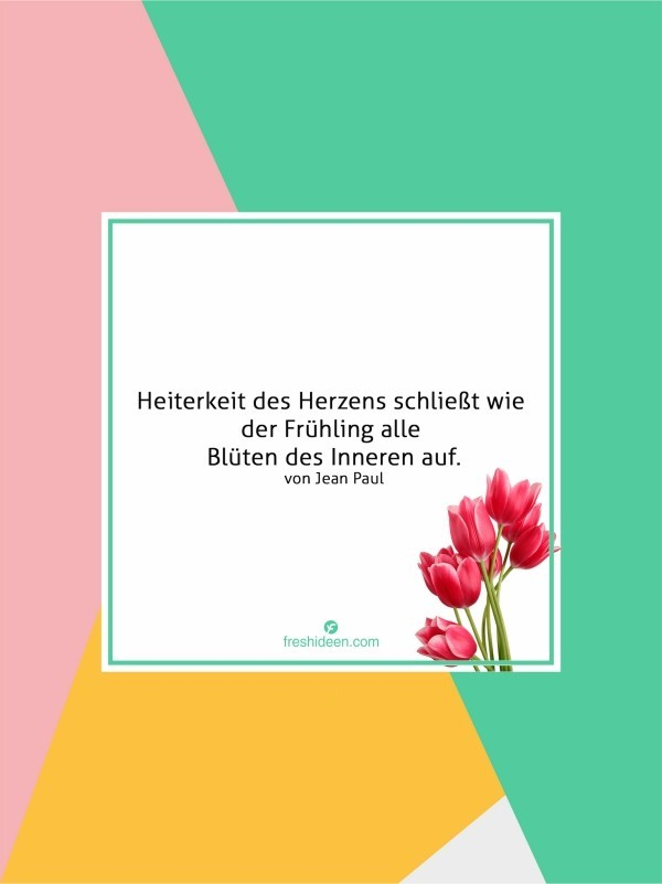 Zitate Frühlingsanfang schöpferische Zeit Jean Paul