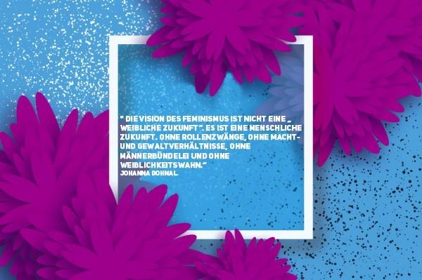 schöne zitate über frauen feminismus johanna dohnal